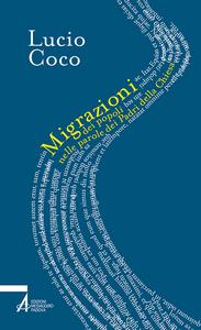 Libro Migrazioni dei popoli nelle parole dei padri della Chiesa Lucio Coco