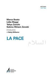 Foto Cover di La pace. Ediz italiana e araba, Libro di AA.VV edito da EMP