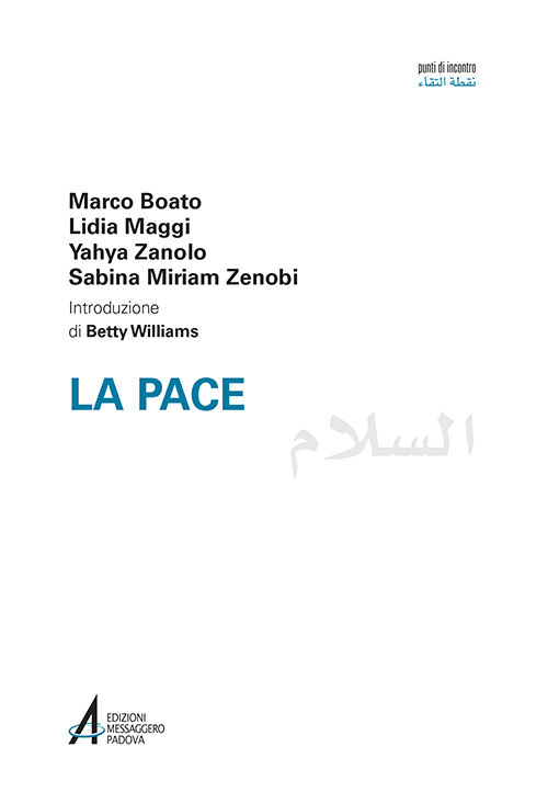 La pace. Ediz italiana e araba