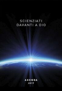 Libro Scienziati davanti a Dio. Agenda 2017