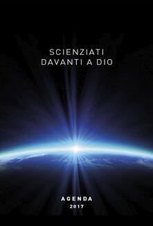 Scienziati davanti a Dio. Agenda 2017.pdf