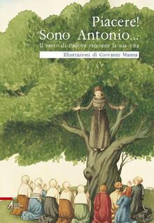 Ascotcamogli.it Piacere! Sono Antonio. Il santo di Padova racconta la sua vita Image