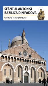 Libro Sfântul Anton si Bazilica din Padova
