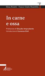 Libro In carne e ossa Elena Bosetti , Franco Giulio Brambilla
