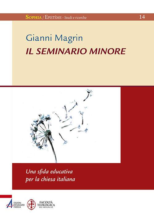 Il seminario minore: una sfida educativa per la Chiesa italiana