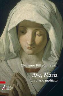 Ristorantezintonio.it Ave Maria. Il rosario meditato Image