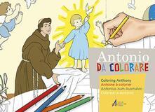 Partyperilperu.it Antonio da colorare. Ediz. multilingue Image