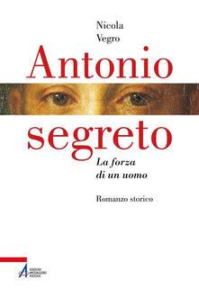 Lpgcsostenible.es Antonio segreto. La forza di un uomo Image