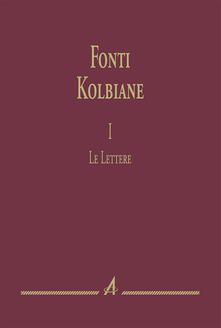 Fonti kolbiane. Vol. 1: lettere, Le..pdf