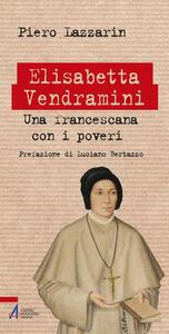 Elisabetta Vendramini. Una francescana con i poveri