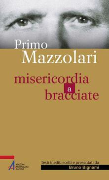 Filippodegasperi.it Primo Mazzolari. Misericordia a bracciate Image