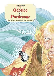 Odorico da Pordenone. Le nuove e meravigliose cose straniere.pdf