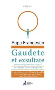 Gaudete et exsultate. Esortazione apostolica sulla chiamata alla santità nel mondo contemporaneo