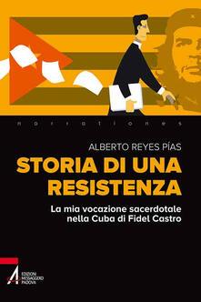 Filippodegasperi.it Storia di una resistenza. La mia vocazione sacerdotale nella Cuba di Fidel Castro Image