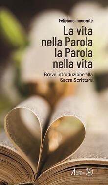 La vita nella Parola la Parola nella Vita. Breve introduzione alla Sacra Scrittura.pdf
