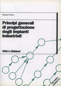 Principi generali di progettazione degli impianti industriali