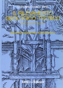 Geologia applicata. Vol. 1: Il rilevamento geologico-tecnico.