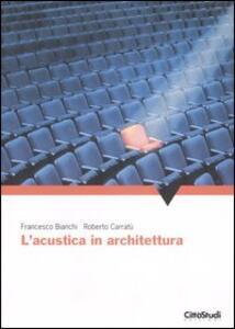 L' acustica in architettura