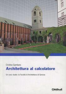 Libro Architettura al calcolatore Cristina Gambaro
