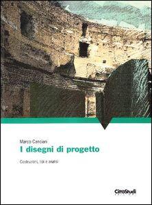 Libro Il disegno per il progetto e l'architettura Marco Canciani