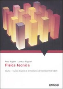 Fisica tecnica. Vol. 1: Esempi di calcolo di termodinamica e trasmissione del calore..pdf