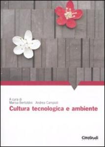 Libro Cultura, tecnologia e ambiente