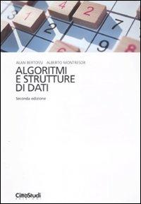 Algoritmi e strutture di dati di Alan A. Bertossi