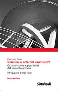 Libro Scienza o arte del costruire? P. Luigi Nervi