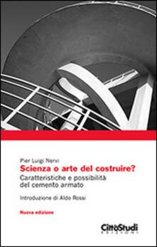 Scienza o arte del costruire? - P. Luigi Nervi - copertina