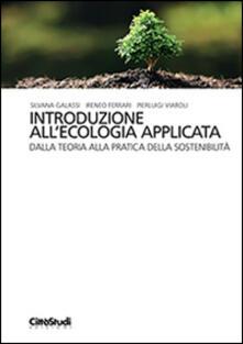 Listadelpopolo.it Introduzione all'ecologia applicata. Dalla teoria alla pratica della sostenibilità Image