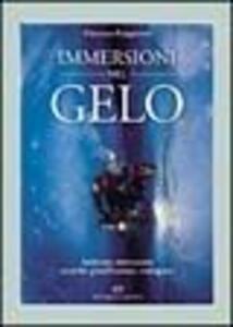 Immersioni nel gelo. Ambienti, attrezzature, tecniche, pianificazione, emergenze