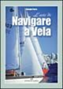 Libro L' arte di navigare a vela Giorgio Parra