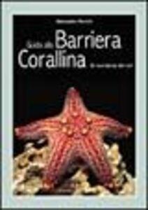 Libro Guida alla barriera corallina. Gli invertebrati del Reef Alessandro Mancini