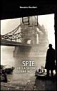 Foto Cover di Spie della seconda guerra mondiale, Libro di Domenico Vecchioni, edito da Editoriale Olimpia