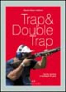 Winniearcher.com Trap & double trap. Teoria, tecnica e strategie di gara Image