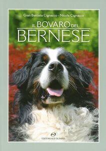 Foto Cover di Il bavaro del bernese, Libro di G. Battista Cignacco, edito da Editoriale Olimpia