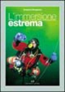 Foto Cover di L' immersione estrema, Libro di Vincenzo Pampararo, edito da Editoriale Olimpia