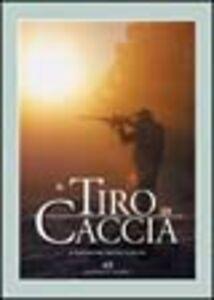 Libro Il tiro di caccia Alessandro M. Giangio