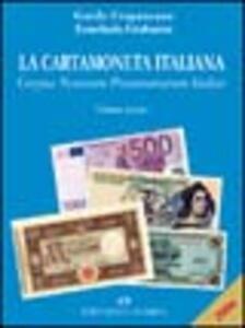 La cartamoneta italiana. Corpus notarum pecuniarum Italiae