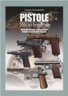 Steamcon.it Pistole militari imperiali. Armi da fianco secondarie degli eserciti del Kaiser Image
