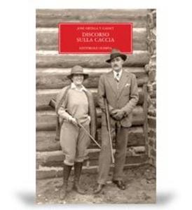 Libro Discorso sulla caccia José Ortega y Gasset