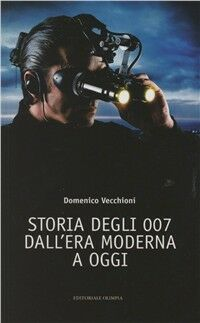 Storia degli 007 dall'era moderna a oggi