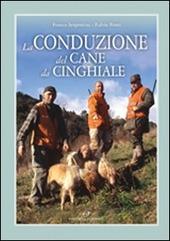 La conduzione del cane da cinghiale