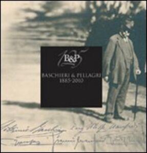 Libro Baschieri & Pellagri 1885-2010 Eugenio Alberti Schatz