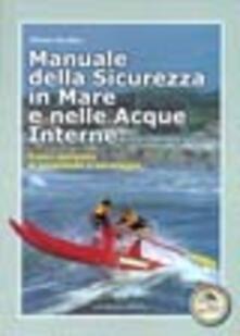 Lpgcsostenible.es Manuale della sicurezza in mare e nelle acque interne. Corso completo di protezione e salvataggio Image