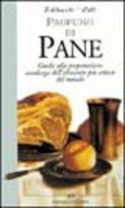Libro Profumo di pane. Guida alla preparazione casalinga dell'alimento più antico del mondo Paola Balducchi , Paola Celli