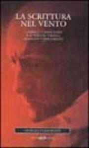Libro La scrittura nel vento Giorgio Evangelisti
