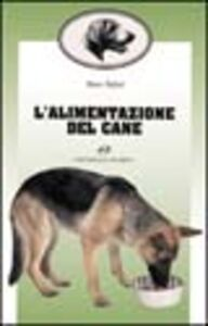 Foto Cover di L' alimentazione del cane, Libro di Mauro Bigliati, edito da Editoriale Olimpia