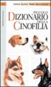 Libro Piccolo dizionario della cinofilia Lorena Quarta , Paola Sammartano