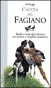 Libro Caccia al fagiano Massimo Scheggi